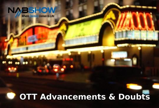 NAB 2012 OTT Advancements & Doubts