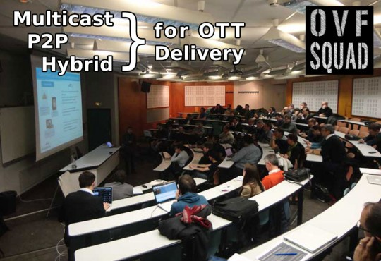 The new frontiers of OTT delivery: Multicast, P2P & Hybrid