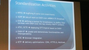 Who's doing what in the DASH standardization process (Thomas Stockhammer's presentation)